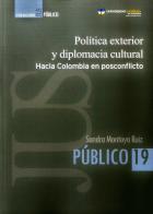 Política exterior y diplomacia cultural: