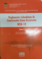 Reglamento colombiano de construcción sismo resistente NSR - 10 /