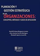 Planeación y gestión estratégica de las organizaciones: